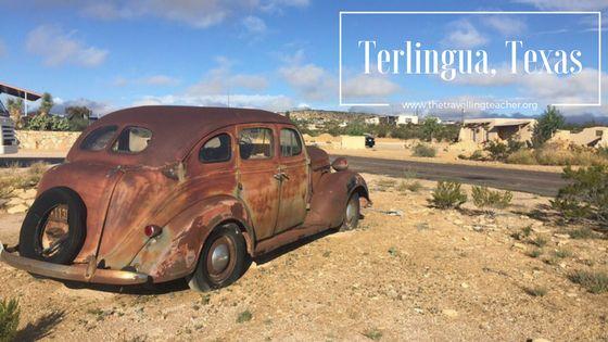 Travelin' Tuesday: Terlingua, Texas | The Travelling Teacher