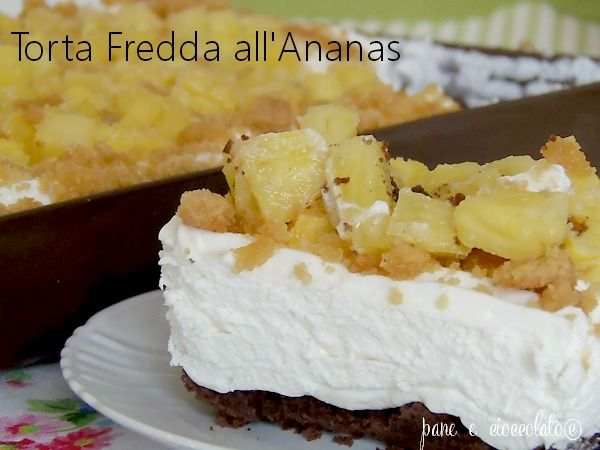 Ricette torte senza forno-Torta Fredda all' Ananas