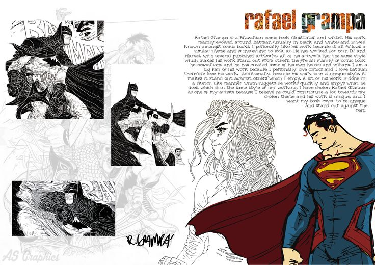 The first page on a project of Rafael Grampa. I decided to show this piece because I believe it shows my design style. The images on the left hand side are examples of grampa's work, but the work on the right hand side is work produced by me. The superman was actually produced using the paintbrush tool, as when I first started using illustrator I wasn't sure of the line tool (I am now) and is done in a sketchy manner. The title is a clipping mask of part of grampa's work.