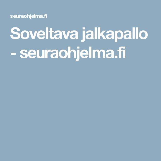 Soveltava jalkapallo - seuraohjelma.fi