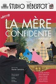 La mère confidente - Studio Hebertot - 22/12/2016