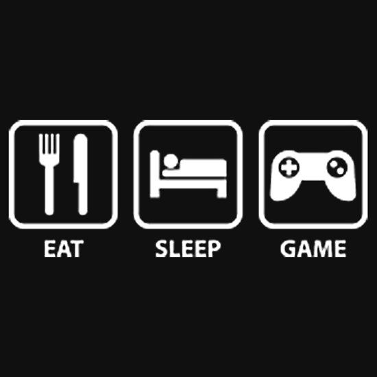 EAT, SLEEP, GAME. THIS DESIGN AVAILABLE ON T-SHIRT, PHONE CASE, MUG, AND 20 OTHER PRODUCTS, CHECK THEM OUT. CLICK ON THE LINK.