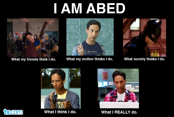 "Our take on the ""I am"" meme! ""I am Abed..."""