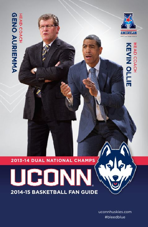 The 2013-14 Dual National Champs are back and gearing up for the 2014-15 basketball season with the official UConn basketball gan guide, featuring men's and women's basketball head coaches Geno Auiemma and Kevin Ollie. #bleedblue #UConn
