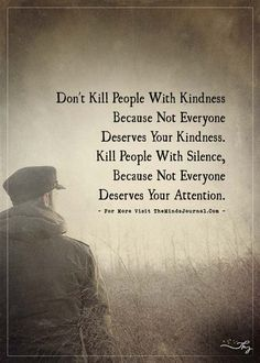 Don't kill people with kindness... - https://themindsjournal.com/dont-kill-people-with-kindness-2/