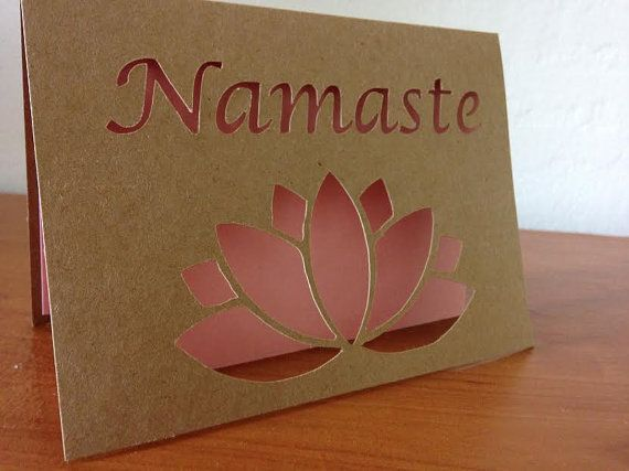 My first #Namaste cut out card!