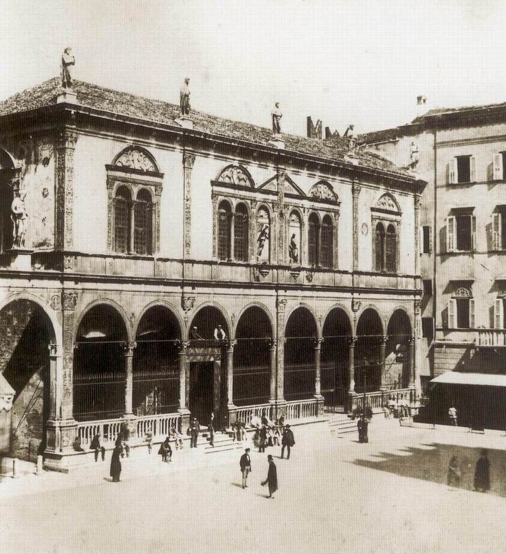 Verona - Loggia del Consiglio in Piazza dei Signori 1860