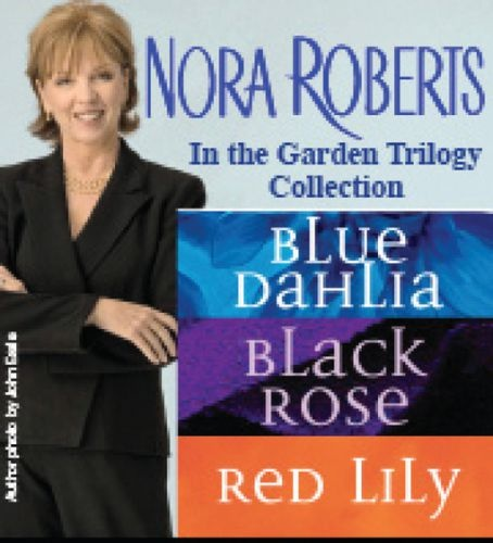 Garden trilogy by Nora Roberts....love this series