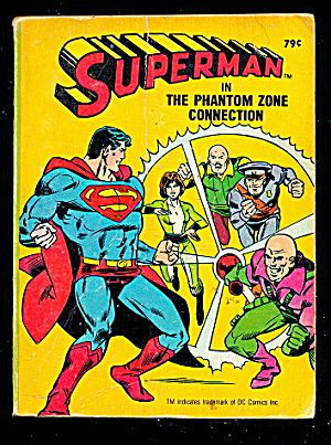 Superman In The Phantom Zone Connection Big Little Book (Softcover,1980)