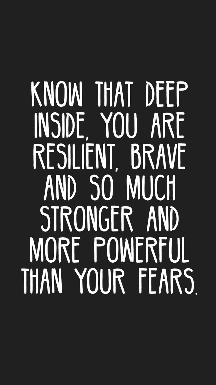 Know that deep inside, you are resilient, brave and so much stronger and more powerful than your fears. #quotes #motivation #inspiration #motivationapp