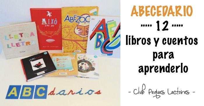 Abecedarios (I): libros y cuentos