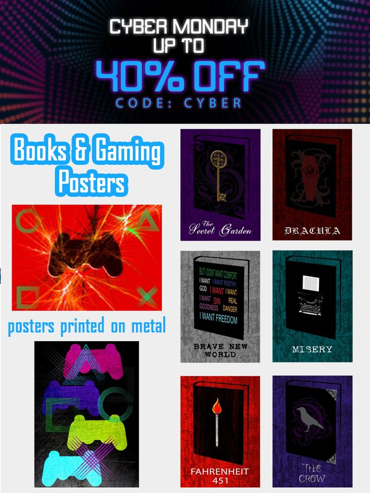 Cyber Monday Sale Extended 40% OFF - Use code: CYBER . Books & Gaming Posters on Metal Prints by Emily Pigou. #poster #displate #homedecor #family #bookposter #onlineshopping #sales #discount #save #book #books #bookworm #gaming #gamer #gamingposter #dracula #christmasgifts #xmasgifts #gifts #secretgarden #bravenewworld #misery #thecrow #cybermonday #gamingposters #art #cybermonday2017 #fahrenheit451 #ps3 #ps3games #ps3gamingposter #ps3gaming #geekxmas #geekgifts