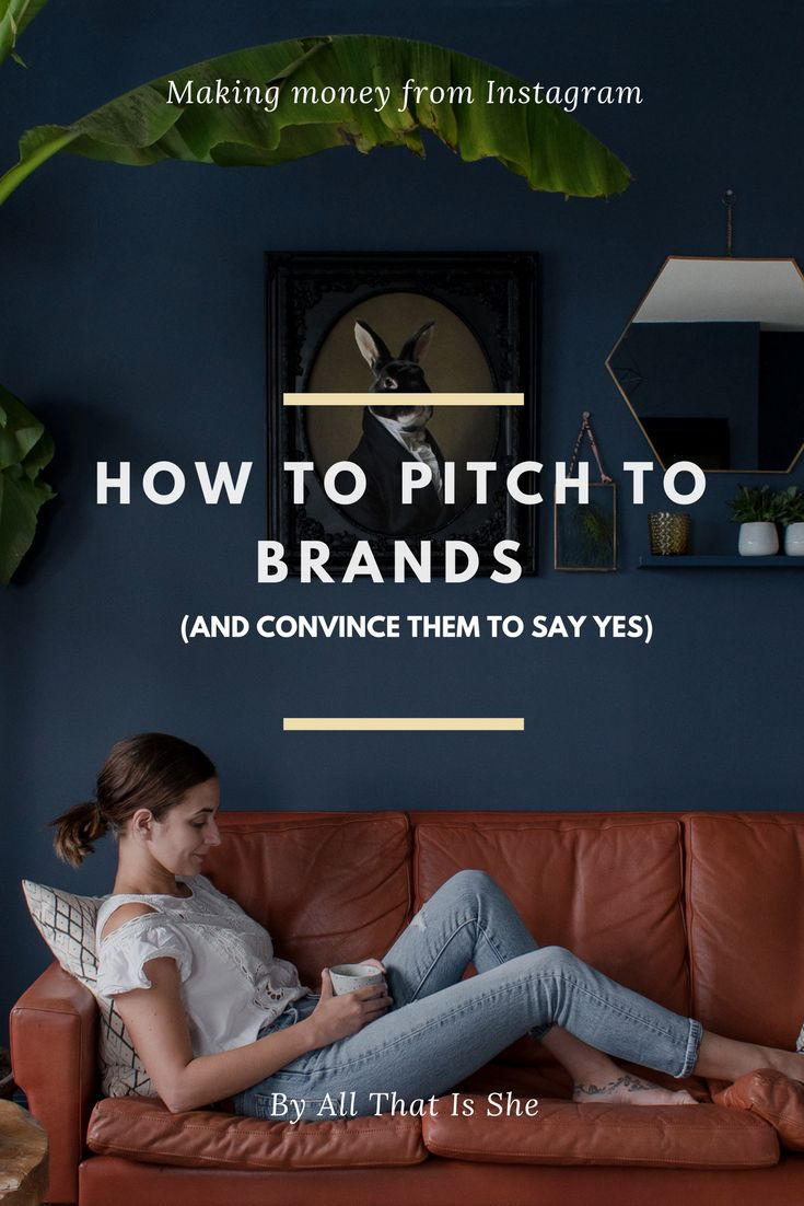 Pitching to brands and convincing them to partner with you.