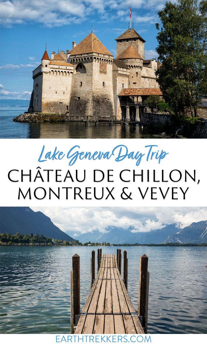 Day Trip To Château De Chillon Montreux Vevey Switzerland In 2020 Travel Inspiration Destinations Trip Day Trip