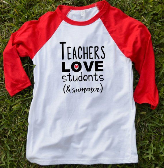 52d359710c4 Teacher Shirt Teachers Love Students   Summer Teacher Raglan T Shirt School  Shirt School is Out Teachers on Summer Break