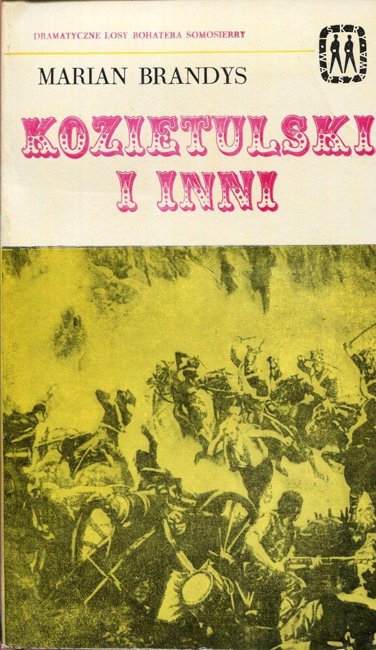 """""""Kozietulski i inni"""" Marian Brandys Cover by Mieczysław Kowalczyk Book series Seria Kieszonkowa Iskier Published by Wydawnictwo Iskry 1971"""