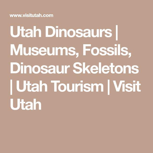 Utah Dinosaurs   Museums, Fossils, Dinosaur Skeletons   Utah Tourism   Visit Utah