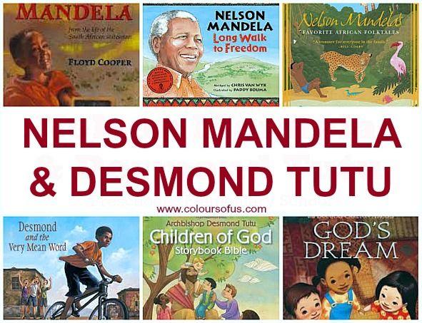 Children's Books about Nelson Mandela & Desmond Tutu; Diverse Picture Books about & by Nelson Mandela & Desmond Tutu; Ages 3 to 10.
