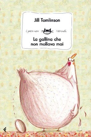 La gallina che non mollava mai: Amazon.it: Jill Tomlinson, A. L. Cantone, C. Gandolfi: Libri