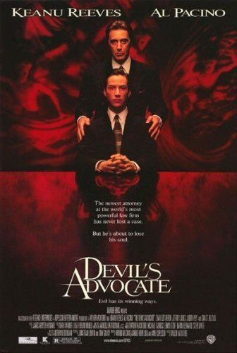 """The Devils Advocate (1997) Poster - """"Pacino ate up every scene, but I think Keanu held his own admirably....I""""m a faaaaan of man!!"""""""