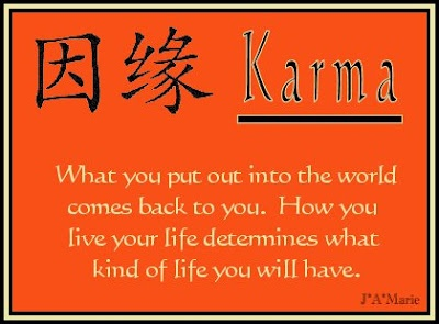 karma quote sums it up perfect. So the self absorbed awful people whose lives are chaotic and unstable listen up.