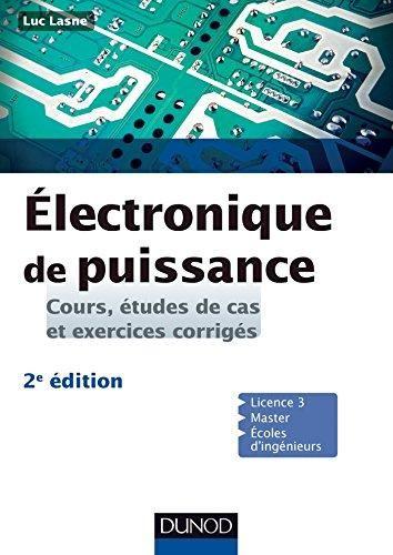 Electronique de puissance  Cours études de cas et exercices corrigés