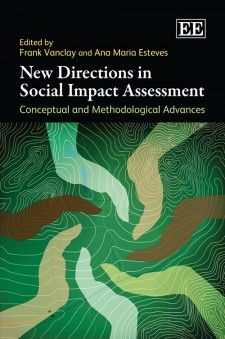 New Directions in Social Impact Assessment (EBOOK) FULL TEXT: http://dx.doi.org/10.4337/9781781001196