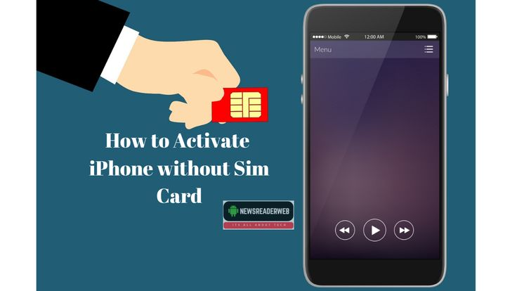 How To Activate Iphone Without Sim Card Step By Step Guide Iphone Cards Sims