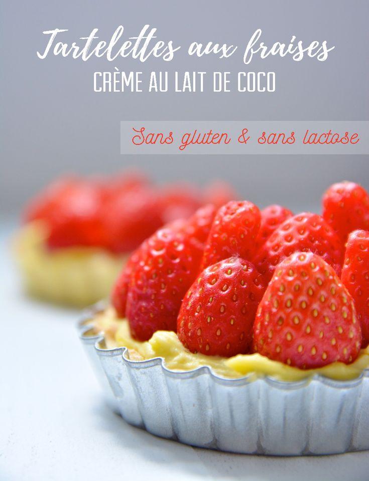 Pour changer de la recette traditionnelle, voici ma recette de tartelettes aux fraises sans gluten ni lactose, à la crème pâtissière au lait de coco !