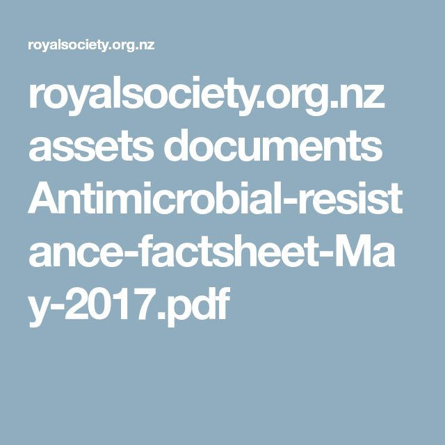 royalsociety.org.nz assets documents Antimicrobial-resistance-factsheet-May-2017.pdf