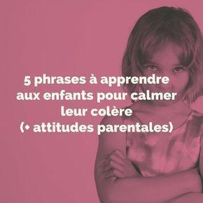 5 sentences to teach children to calm their anger (+ parenting attitudes)