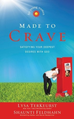 Made to Crave for Young Women: Satisfying Your Deepest Desires with God by Shaunti Feldhahn, http://www.amazon.com/dp/B007CMI70E/ref=cm_sw_r_pi_dp_9USAqb1N6X571