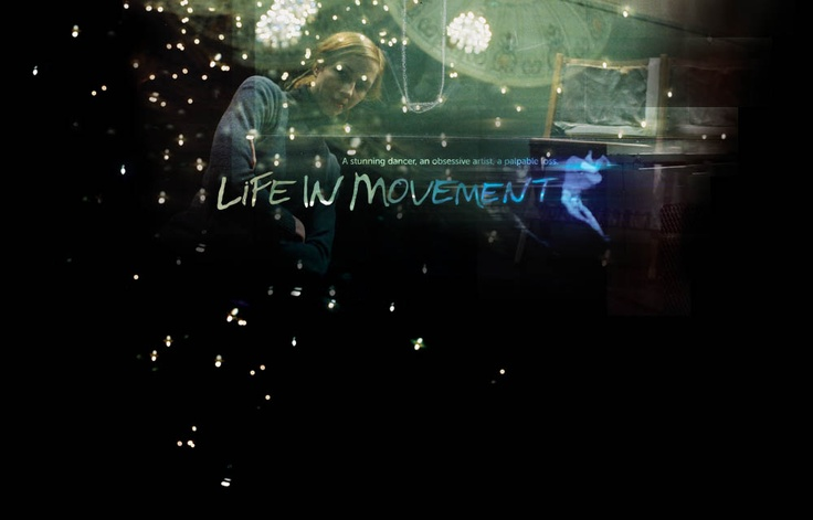 Life in Movement // Feature documentary  Story Consultant, Production Manager, Delivery Supervisor & Sales
