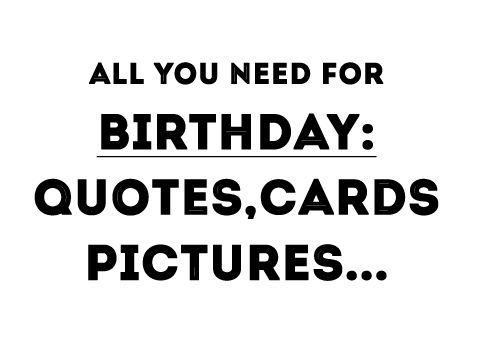 Best happy birthday quotes, images, cards, wishes, birthday sms and happy birthday cards. Enjoy the happy birthday messages & quotes from Saying Images!