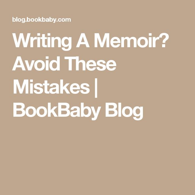 words to avoid in writing a memoir
