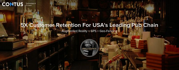 Contus, by bringing augmented reality, geofencing and push notifications into play, delivered an interactive and utile app on iOS and Android platforms to help the pub retain customer base, attract new ones.