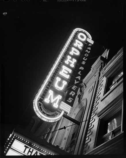 Orpheum Theatre sign at night  VPL Accession Number: 80714A  Date: November 5, 1948  Photographer / Studio: Jones, Art  Artray