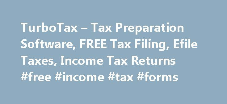 TurboTax – Tax Preparation Software, FREE Tax Filing, Efile Taxes, Income Tax Returns #free #income #tax #forms http://incom.remmont.com/turbotax-tax-preparation-software-free-tax-filing-efile-taxes-income-tax-returns-free-income-tax-forms/  #income tax preparers # Taxes done smarter What does Absolute Zero really mean? It means you pay absolutely nothing to file your taxes from start to finish. Seriously, pay nothing? Yes. For the second straight year with Absolute Zero, 60 million…
