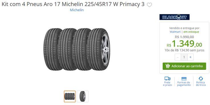 [Walmart] Kit com 4 Pneus Aro 17 Michelin 225/45R17 Primacy 3 - 1349,00