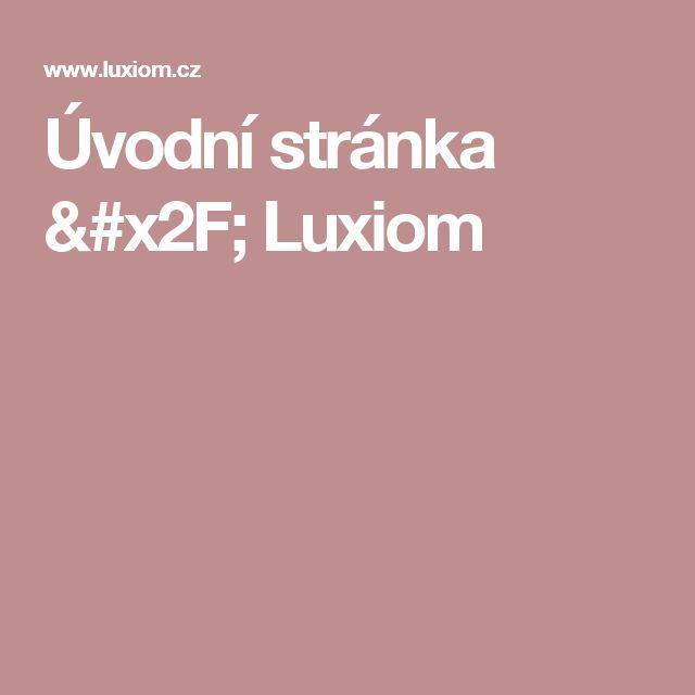 Úvodní stránka / Luxiom