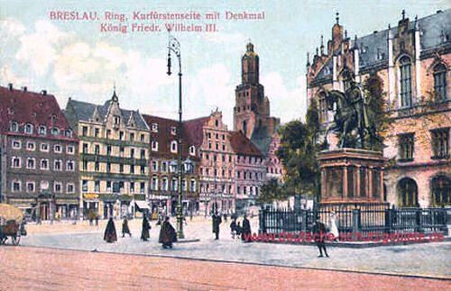 Breslau - Ring mit Denkmal König-Friedrich-Wilhelm III.