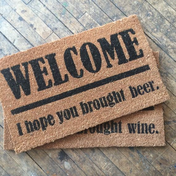 wine lovers, rejoice! Welcome, I hope you brought wine- Door Mat *** the medium version only says WELCOME at the top, not WELCOME! as…
