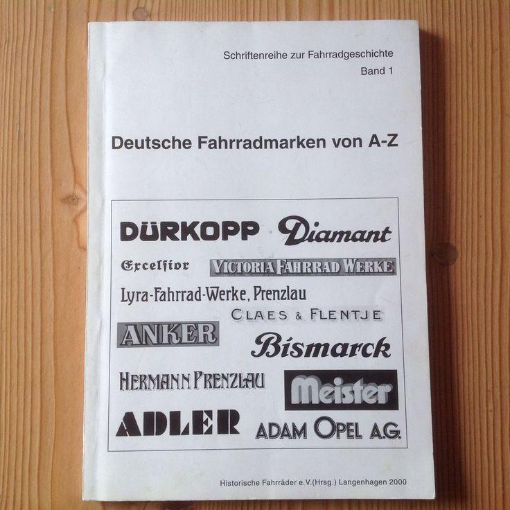 Deutsche Fahrradmarken Von A-Z Historische Fahrräder E.V. Bearb. Frank Papperitz | eBay