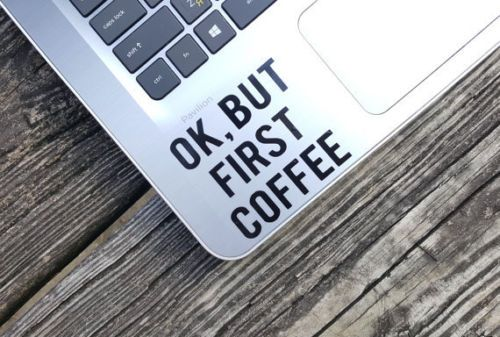 Decal-quote-Ok-but-first-coffee-Laptop-Decal-Laptop-Sticker-Phone-decal-Phone-s