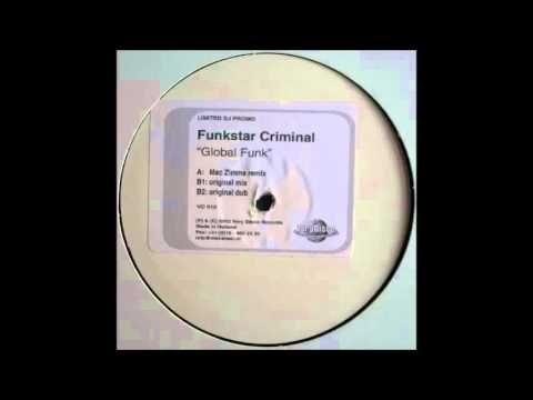 Funkstar Criminal - Global Funk (Mac Zimms Remix) (2002)