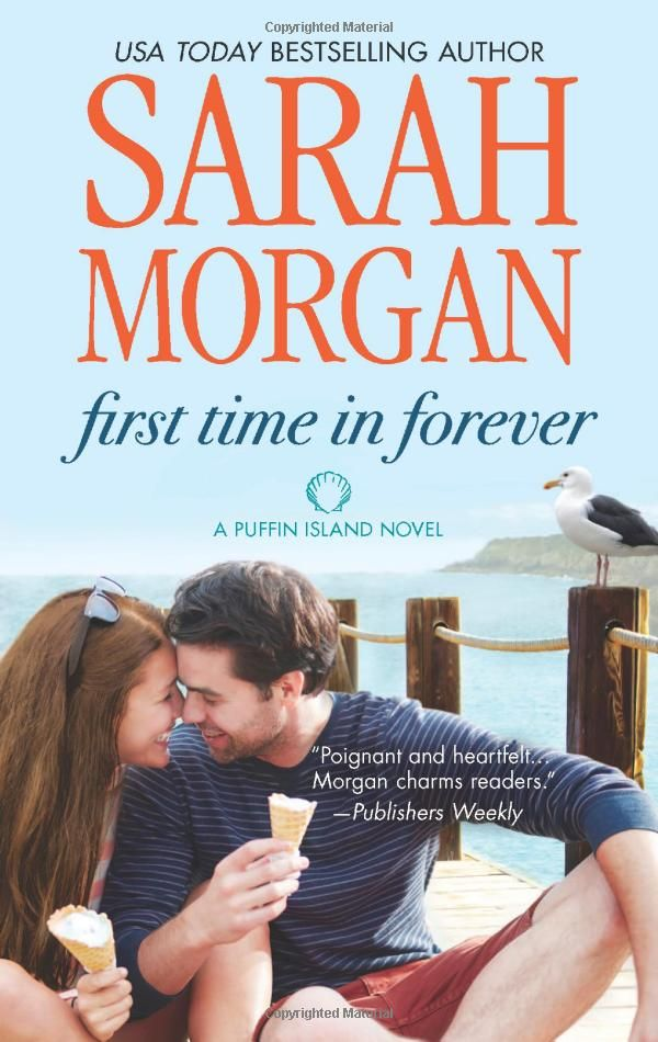 First Time in Forever (Puffin Island): Sarah Morgan: 9780373785049: Amazon.com: Books