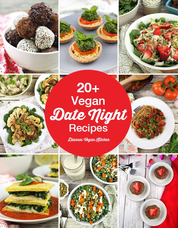 20+ Vegan Date Night Recipes that are perfect for Valentine's Day >> Dianne's Vegan Kitchen