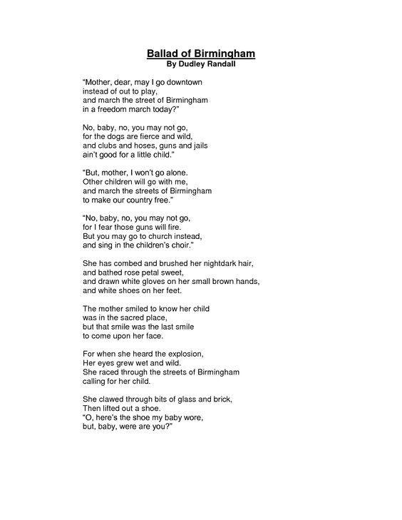 ballad of birmingham Dudley randall published his first poem in the detroit free press when he was thirteen after earning degrees in english and library science, randall worked as a.