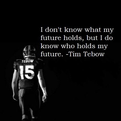 Tim Tebow.This Man, Tebow 3, Tim Tebow, Christian Basketball Quotes, Future Husband, Well Said, So True, Future Holding, Role Models
