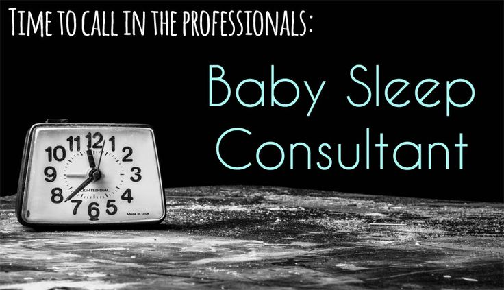 Baby sleep consultant - when it's time to call in a professional.